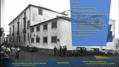 Assembleia Legislativa da Madeira assinala 500 anos do edifício do parlamento com nova imagem e duas conferências