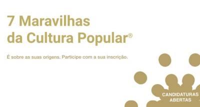Portugal vai apurar as 7 Maravilhas da Cultura Popular