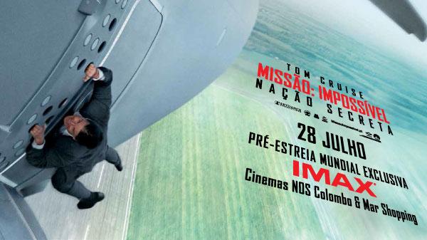 Missão: Impossível - Nação Secreta com pré-estreia exclusiva em IMAX