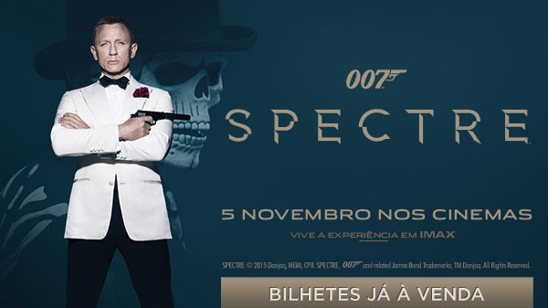 Cinemas NOS lançam Sessão Especial Spectre hoje